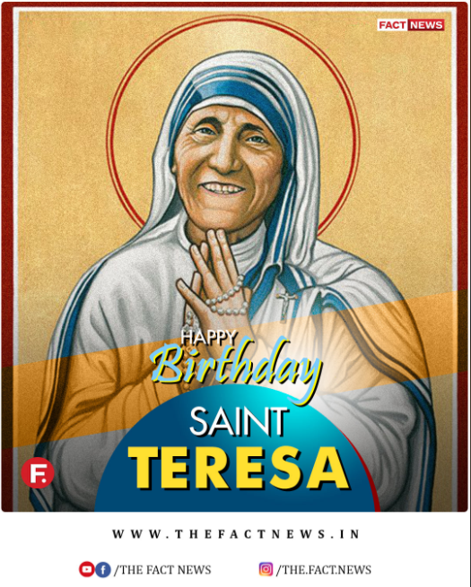 Remembering Mother Teresa On Her Birth Anniversary Thefactnews